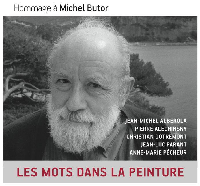 Exposition – Hommage à Michel Butor «Les mots dans la peinture»