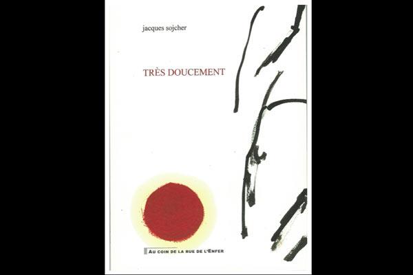 TRÈS DOUCEMENT