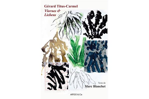 GÉRARD TITUS-CARMEL Viornes & Lichens